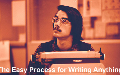 The Easy Process for Writing Anything